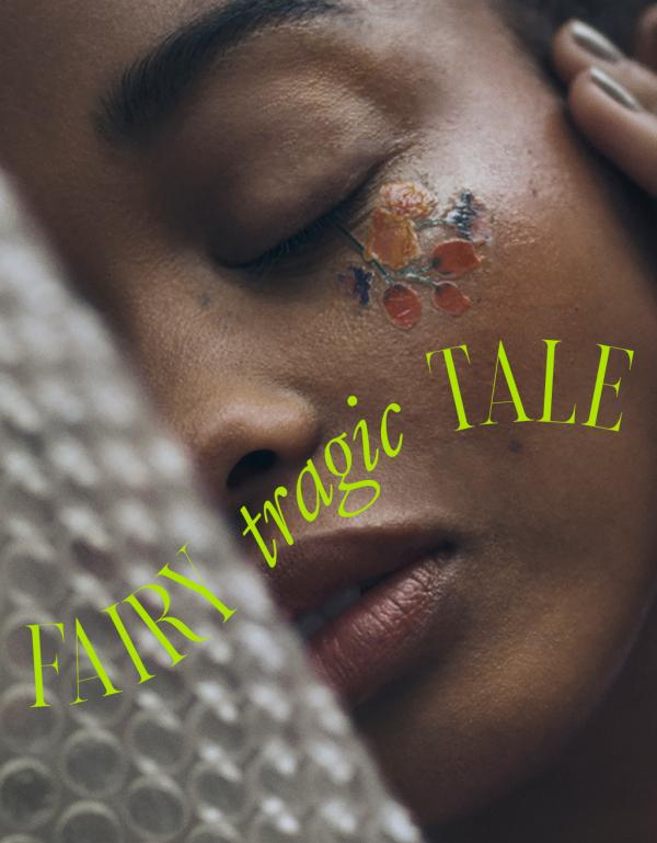 FAIRY TRAGIC TALE – FASHION EDITORIAL